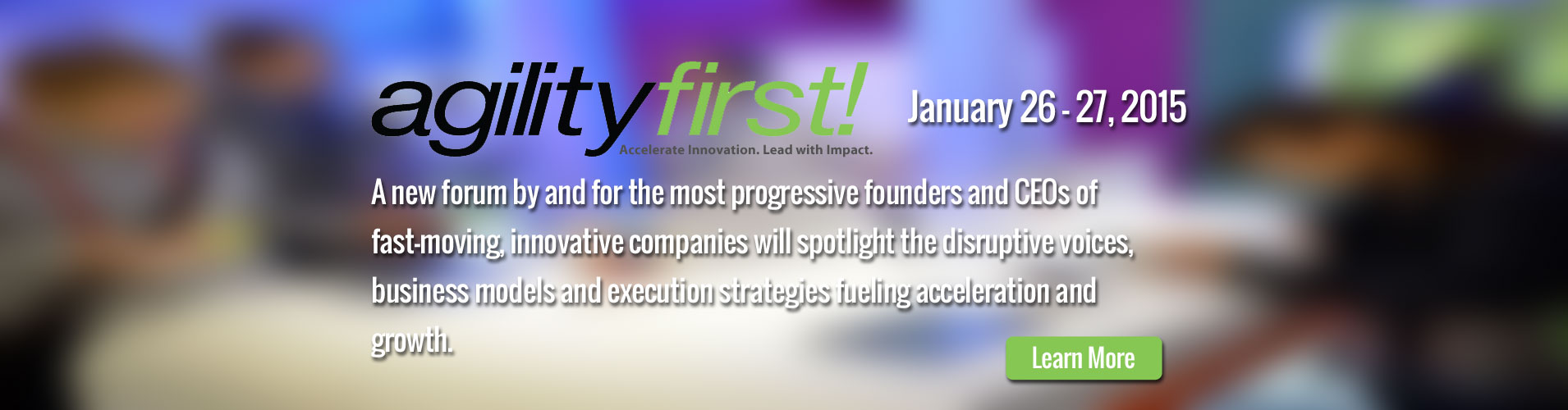 Agility First! forum. Jan 26-27 2015